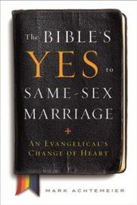 The-Bibles-Yes-to-Same-Sex-Marriage